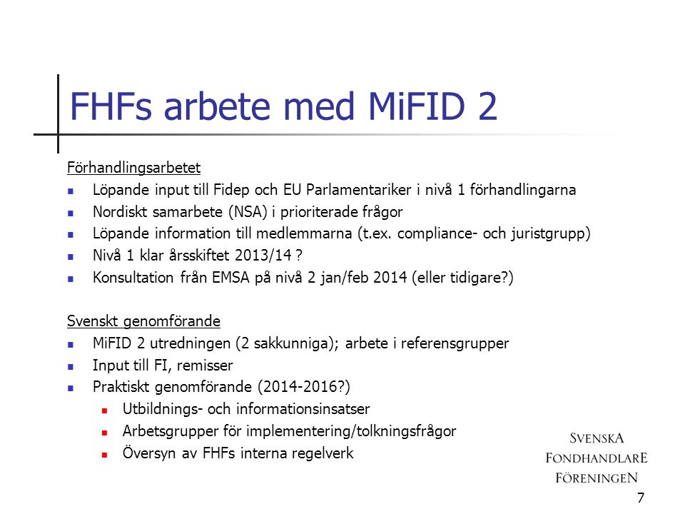 FHFs arbete med MiFID 2 Förhandlingsarbetet