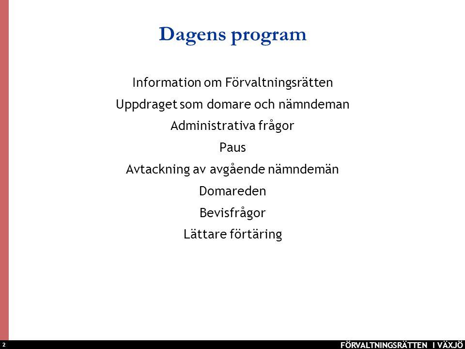 Dagens program Information om Förvaltningsrätten