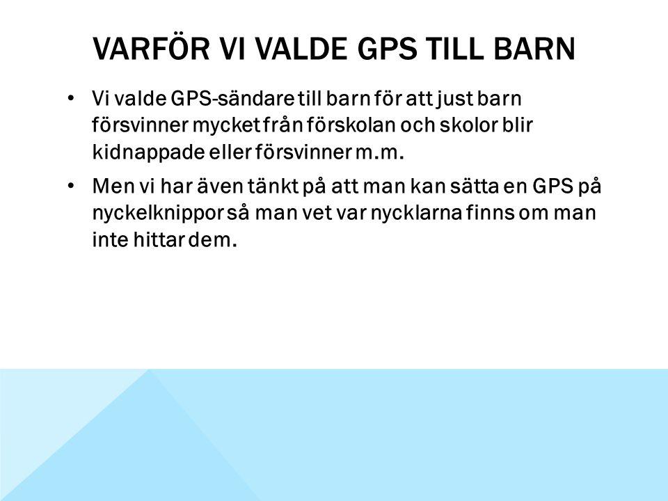 Varför vi valde GPS till barn