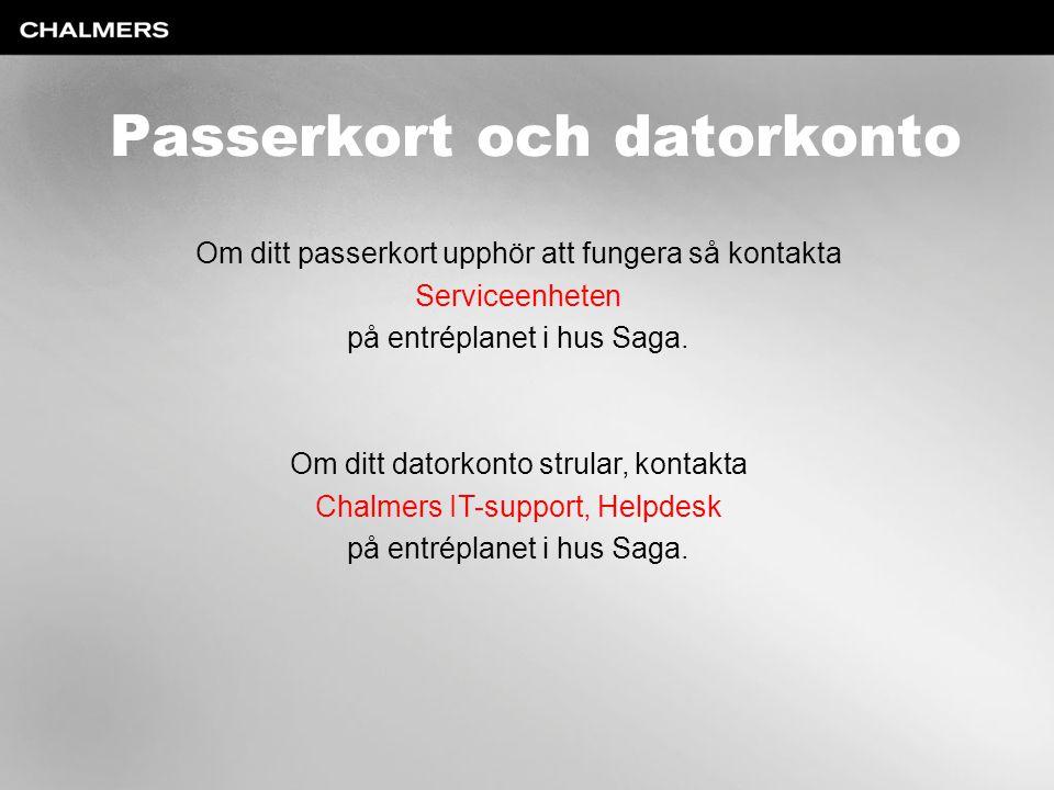 Passerkort och datorkonto