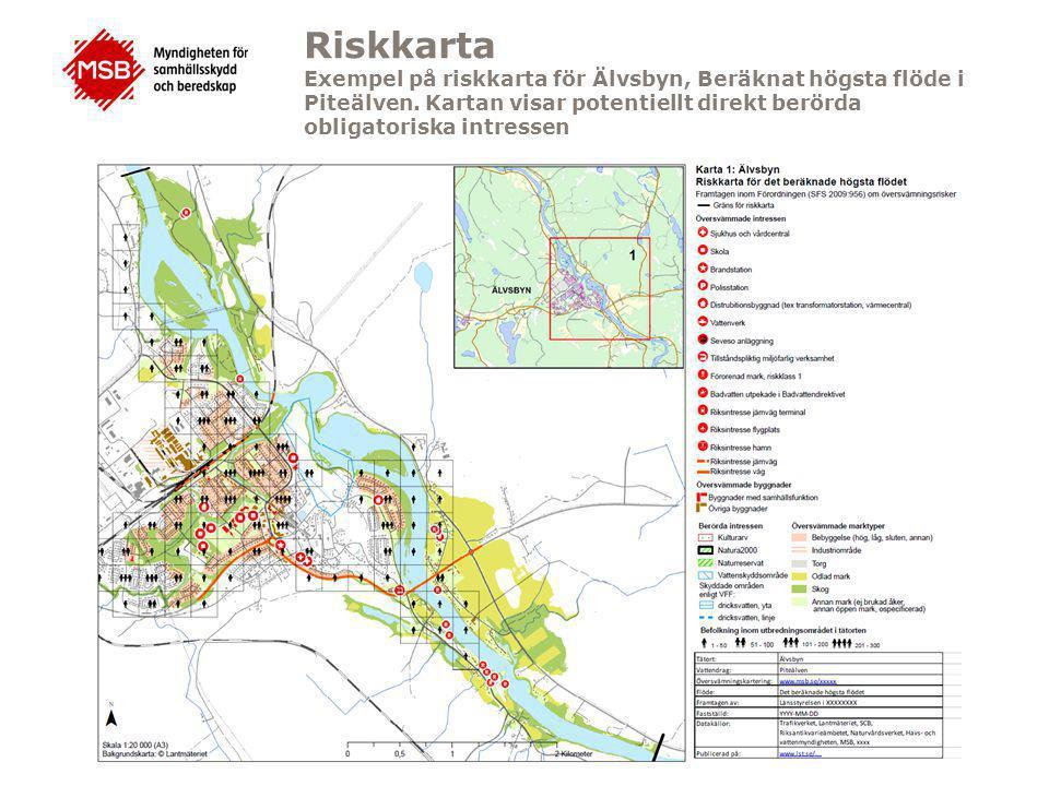 Riskkarta Exempel på riskkarta för Älvsbyn, Beräknat högsta flöde i Piteälven.