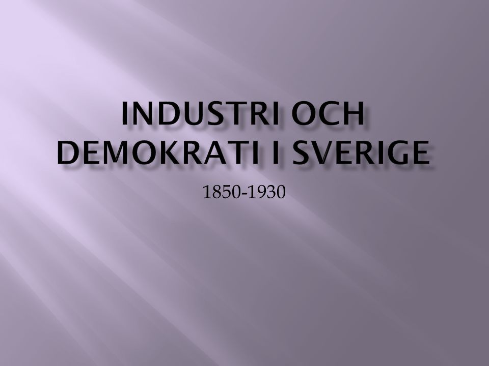 Industri och demokrati i sverige