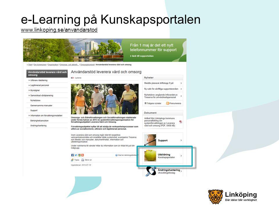 e-Learning på Kunskapsportalen www.linkoping.se/anvandarstod