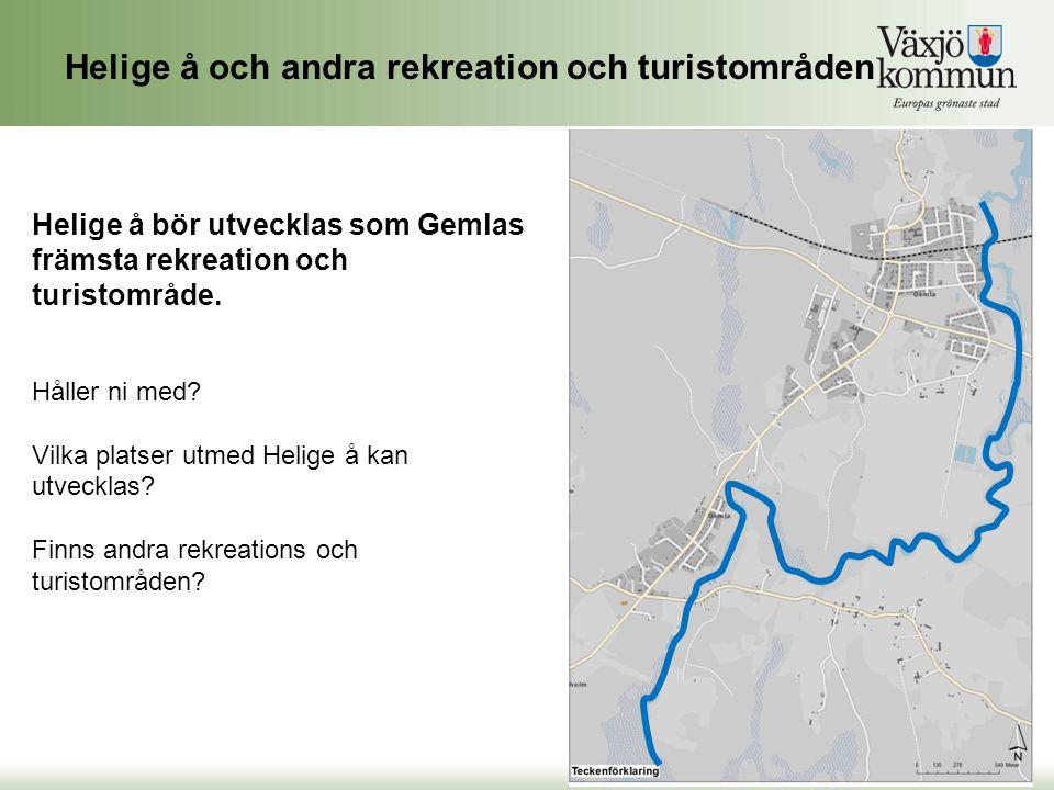Helige å och andra rekreation och turistområden