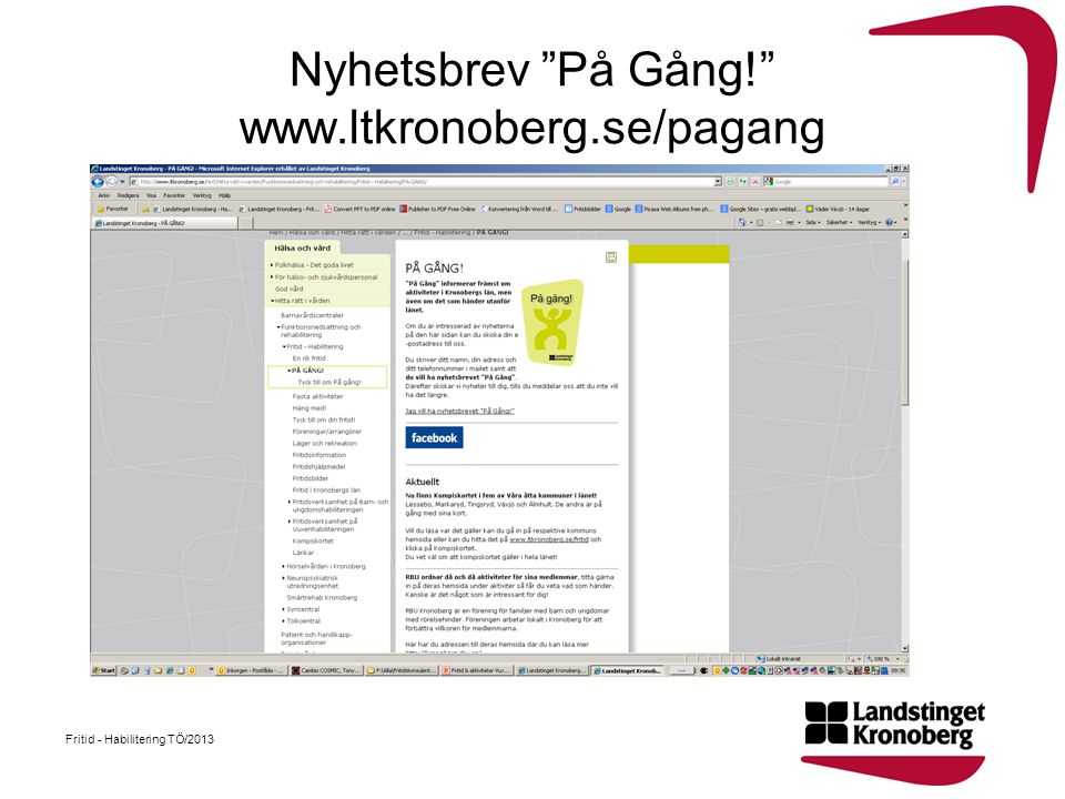 Nyhetsbrev På Gång! www.ltkronoberg.se/pagang