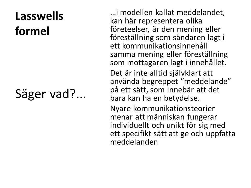 Säger vad ... Lasswells formel