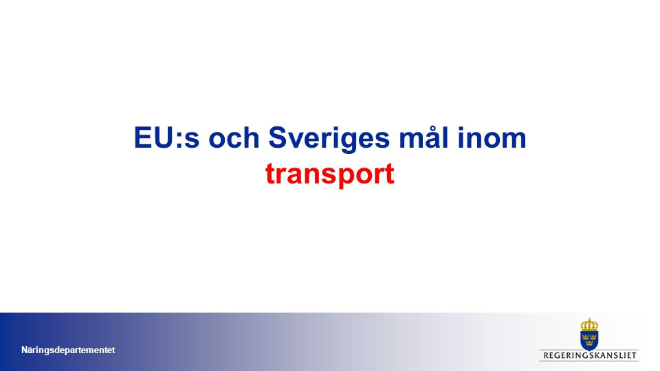 EU:s och Sveriges mål inom transport