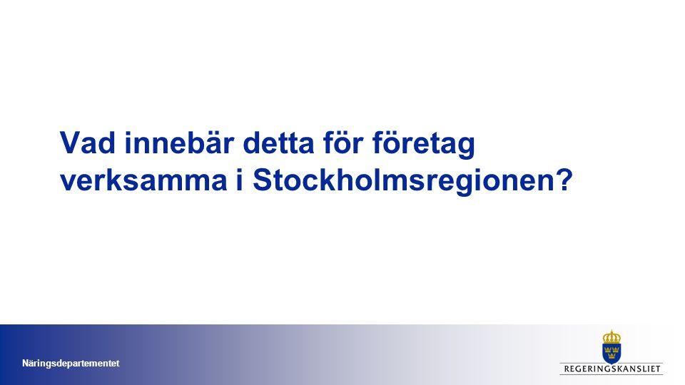 Vad innebär detta för företag verksamma i Stockholmsregionen