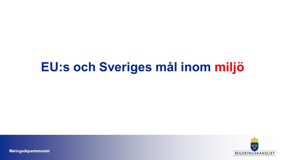 EU:s och Sveriges mål inom miljö