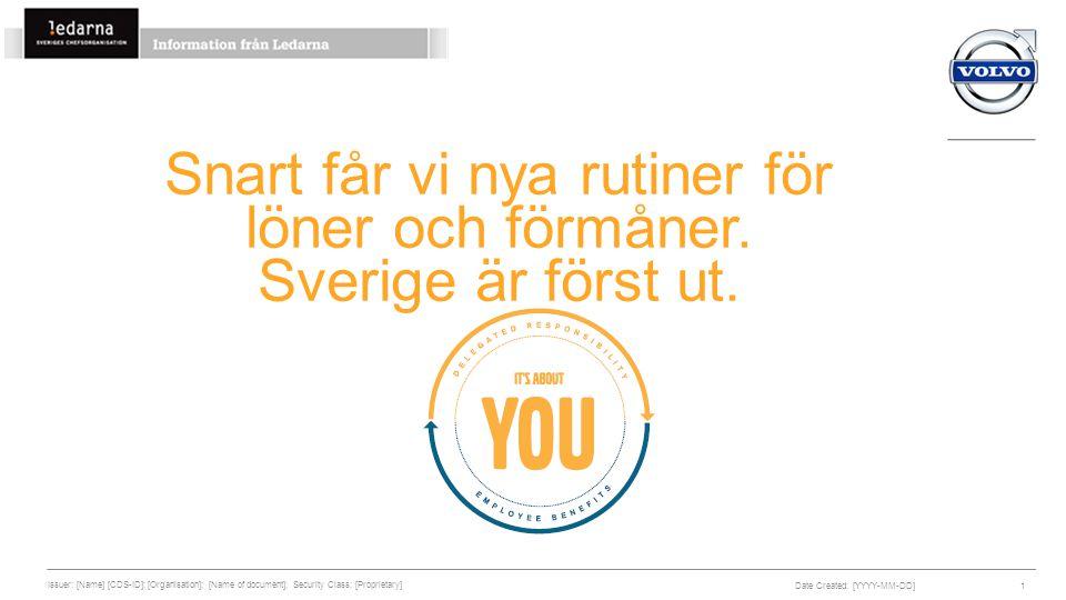 Snart får vi nya rutiner för löner och förmåner. Sverige är först ut.