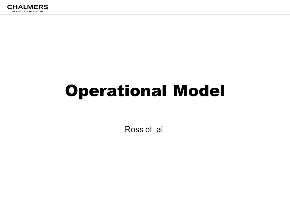 Operational Model Ross et. al.