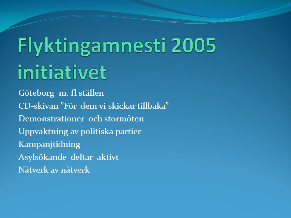 Flyktingamnesti 2005 initiativet