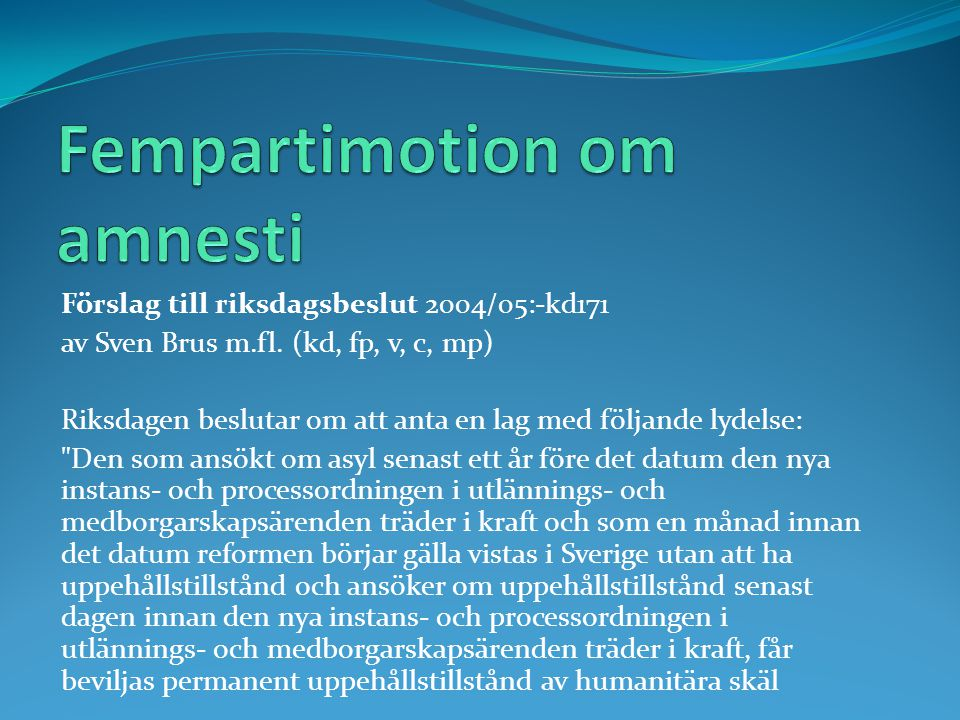 Fempartimotion om amnesti