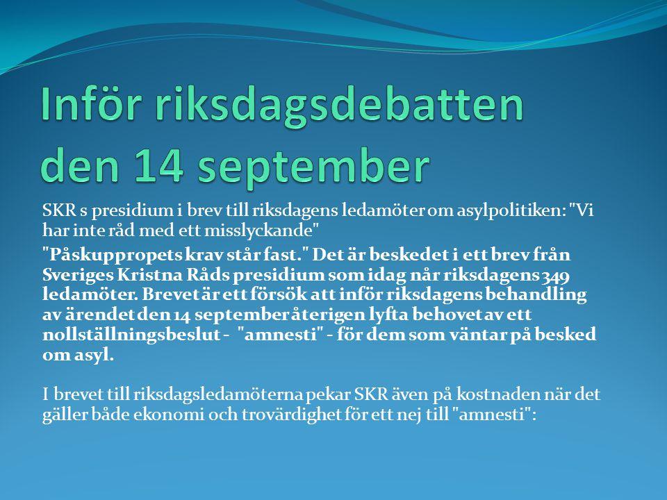 Inför riksdagsdebatten den 14 september
