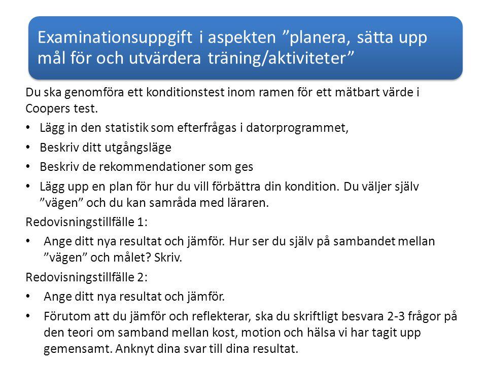 Examinationsuppgift i aspekten planera, sätta upp mål för och utvärdera träning/aktiviteter