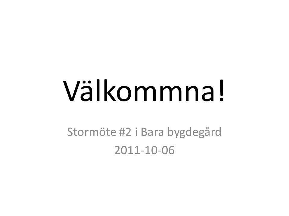 Stormöte #2 i Bara bygdegård 2011-10-06