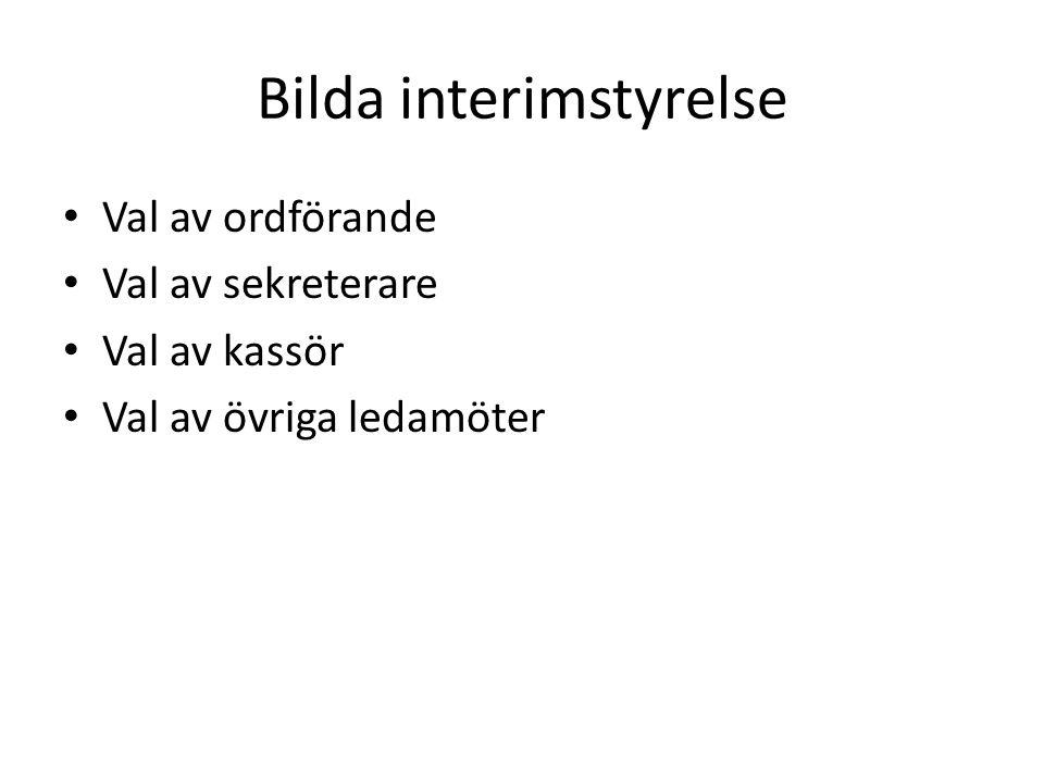 Bilda interimstyrelse