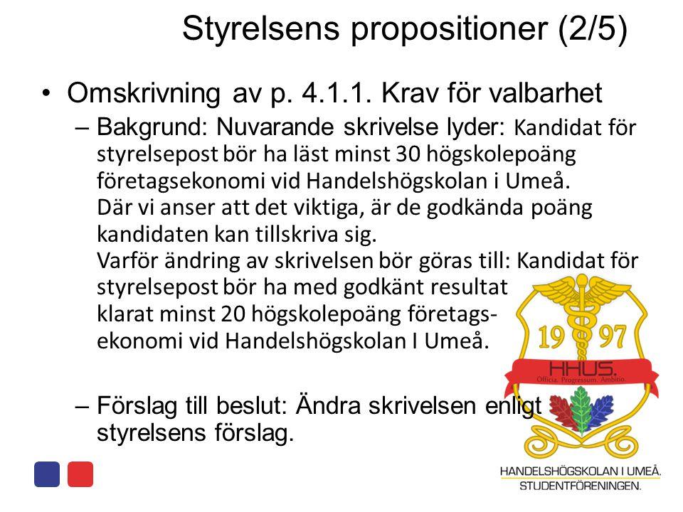 Styrelsens propositioner (2/5)