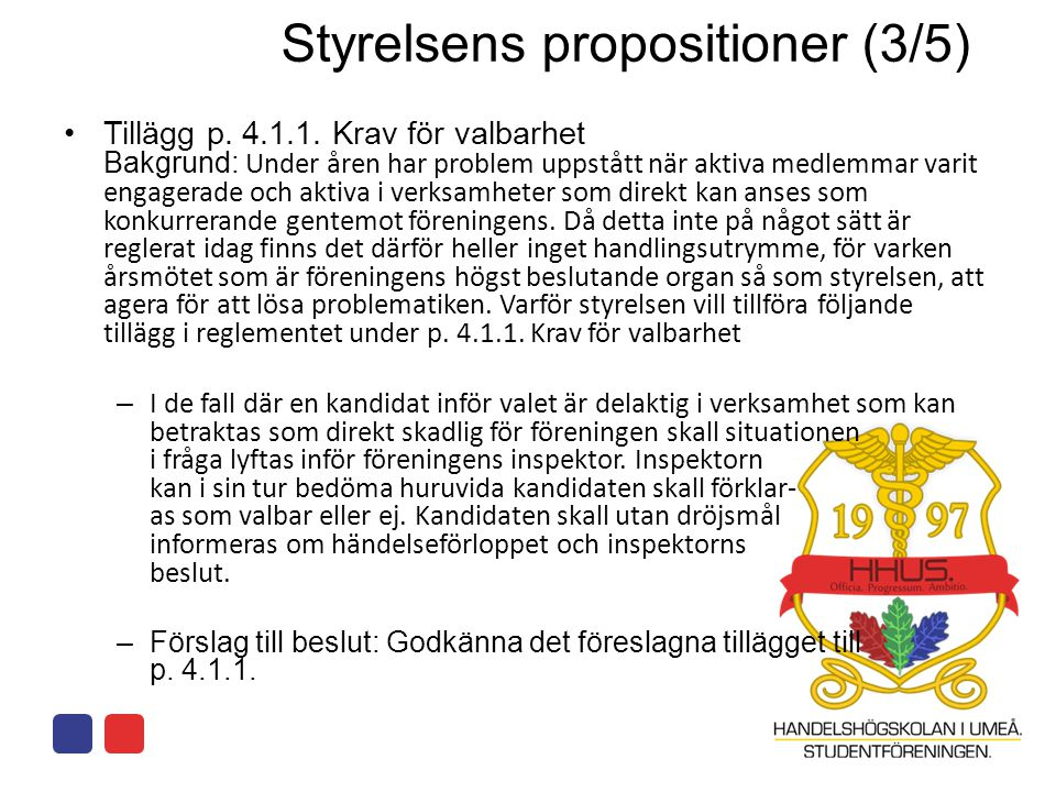 Styrelsens propositioner (3/5)