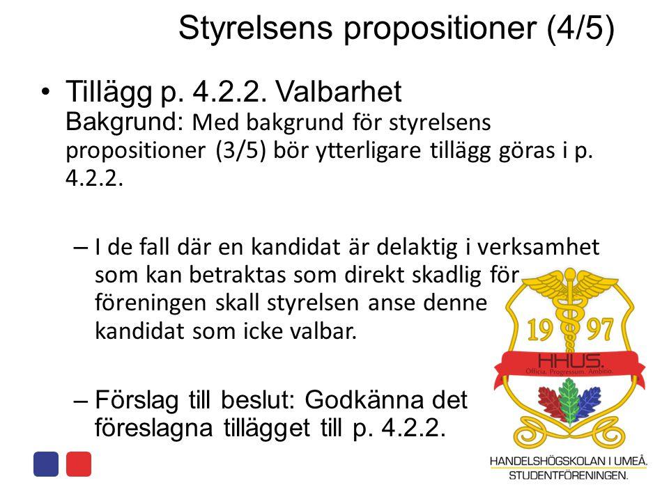 Styrelsens propositioner (4/5)