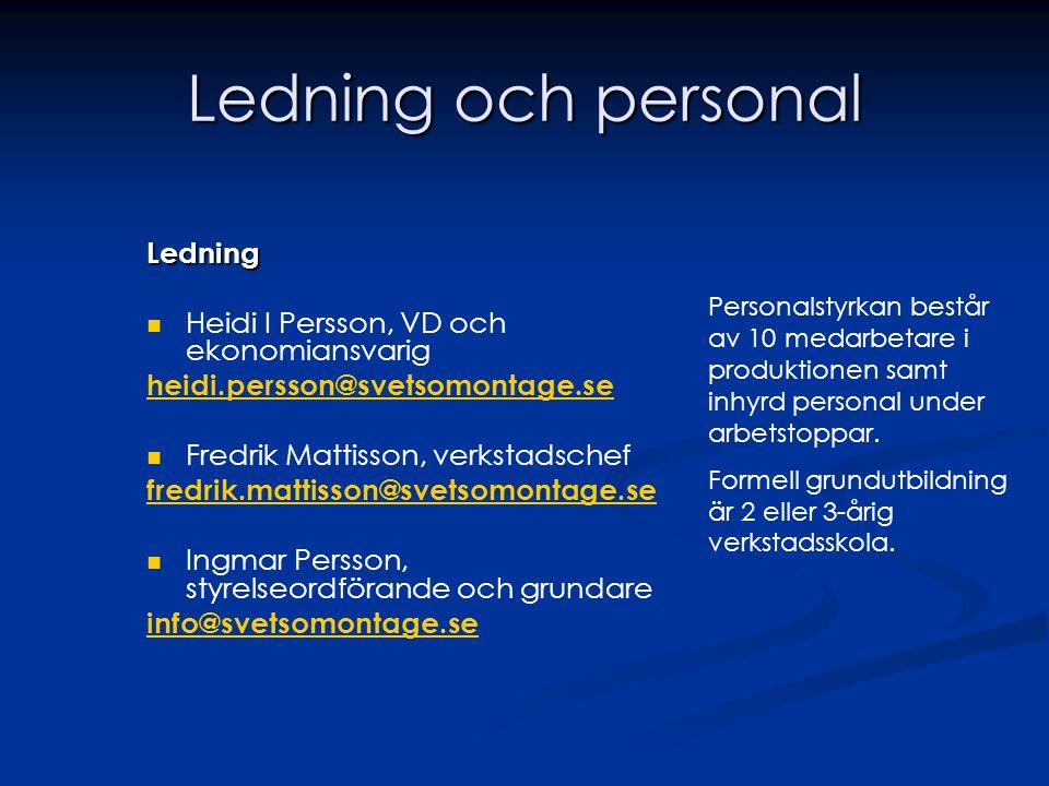 Ledning och personal Ledning Heidi I Persson, VD och ekonomiansvarig