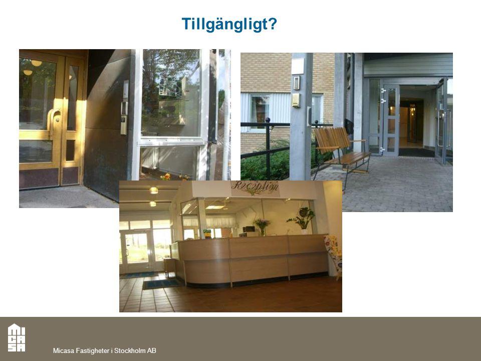 Tillgängligt Micasa Fastigheter i Stockholm AB