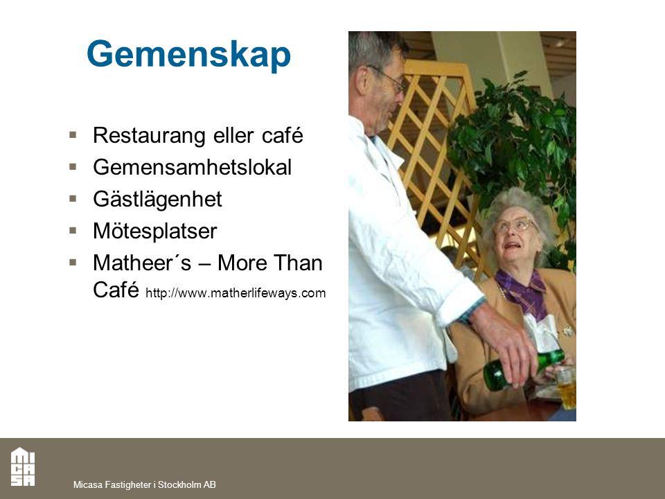 Gemenskap Restaurang eller café Gemensamhetslokal Gästlägenhet