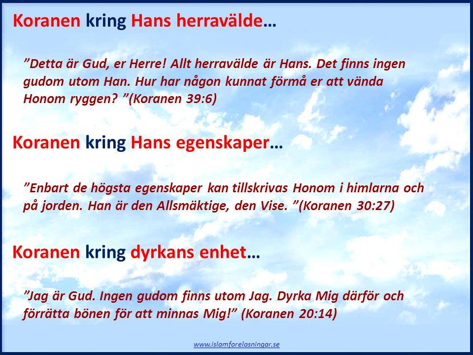 Koranen kring Hans herravälde…