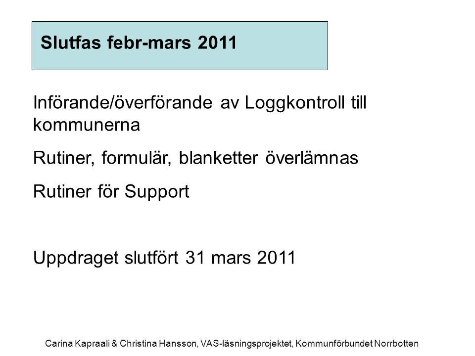 Införande/överförande av Loggkontroll till kommunerna