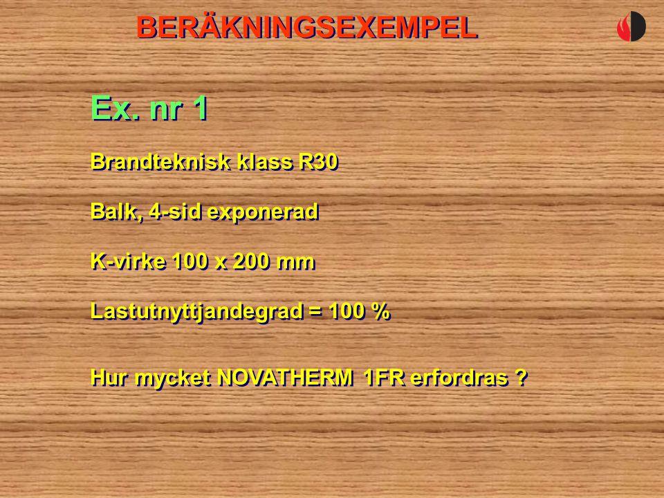 Ex. nr 1 BERÄKNINGSEXEMPEL Brandteknisk klass R30