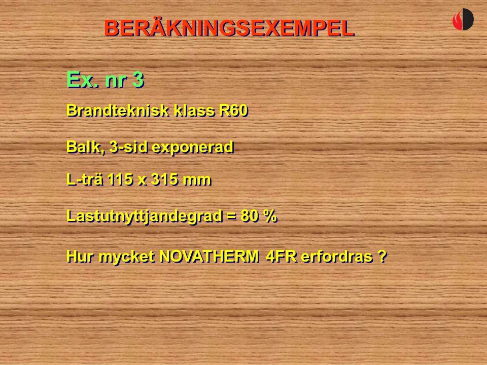 BERÄKNINGSEXEMPEL Ex. nr 3 Brandteknisk klass R60