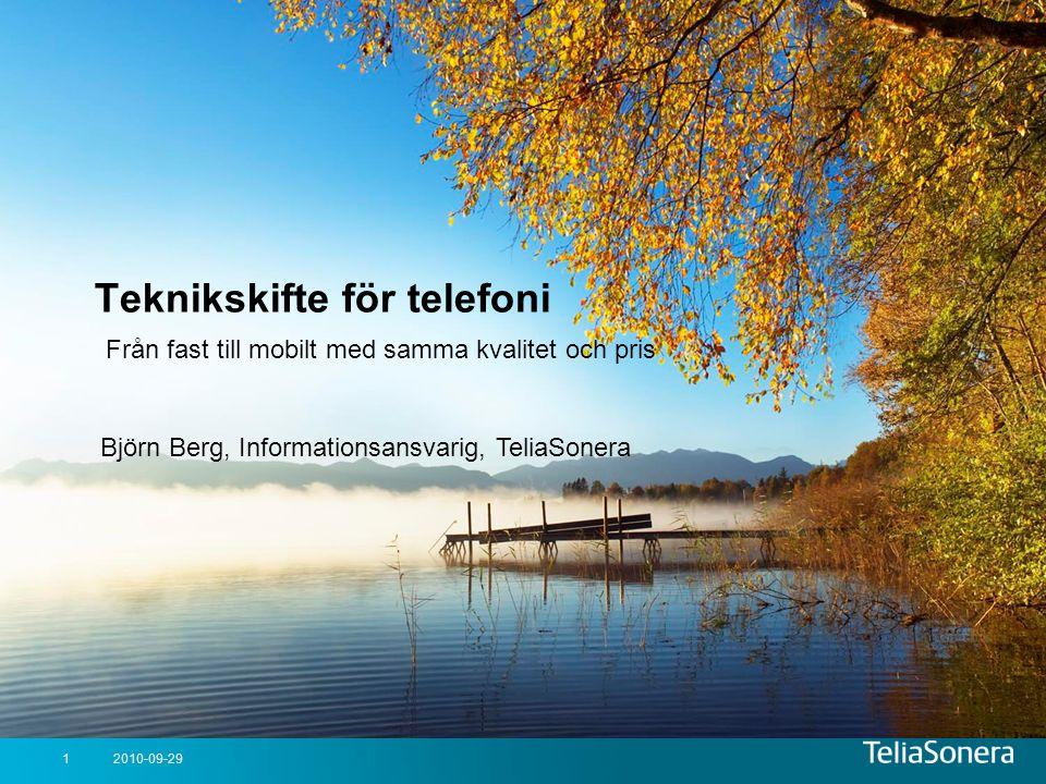 Teknikskifte för telefoni Från fast till mobilt med samma kvalitet och pris