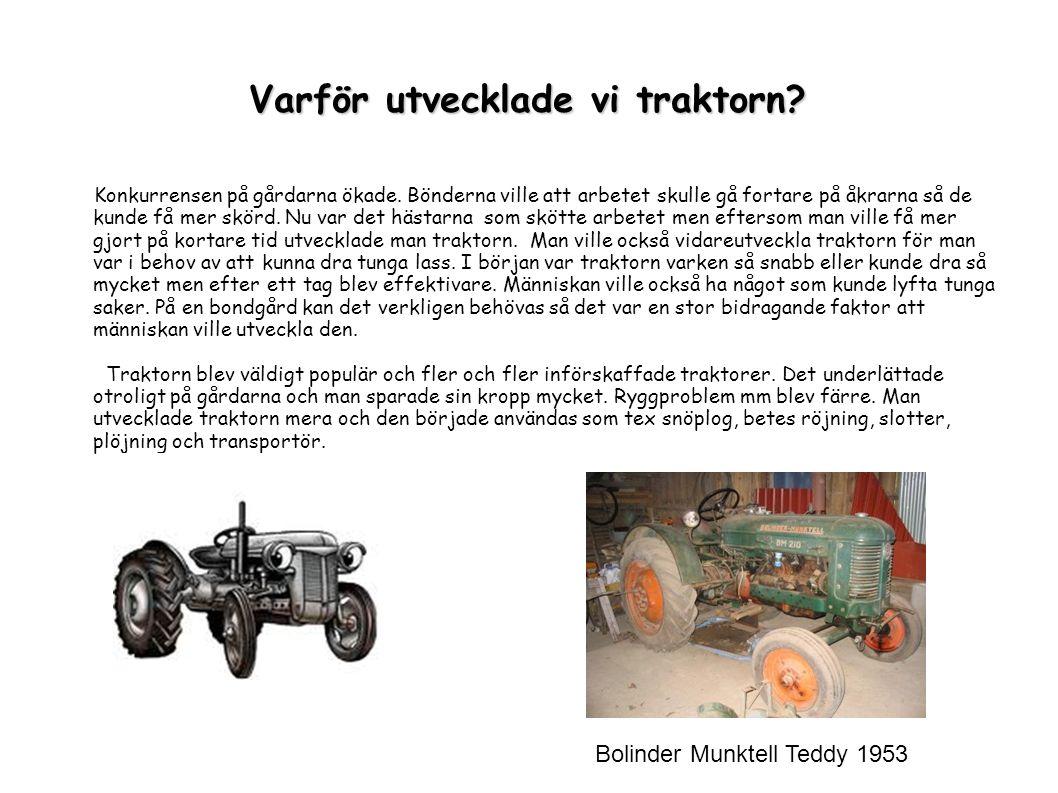 Varför utvecklade vi traktorn