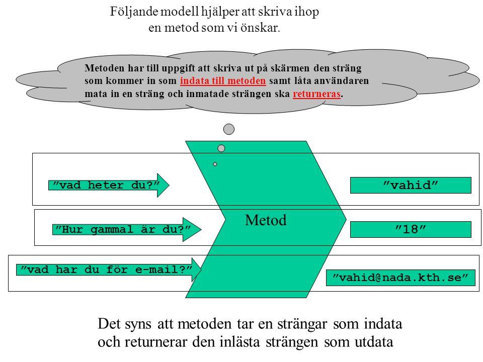 Följande modell hjälper att skriva ihop