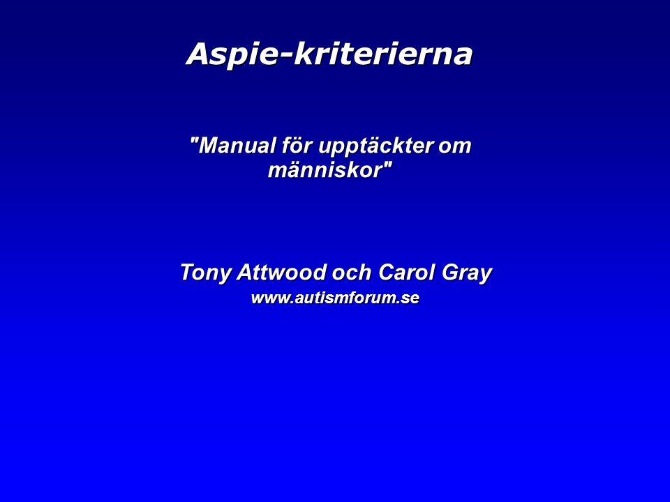 Manual för upptäckter om människor Tony Attwood och Carol Gray