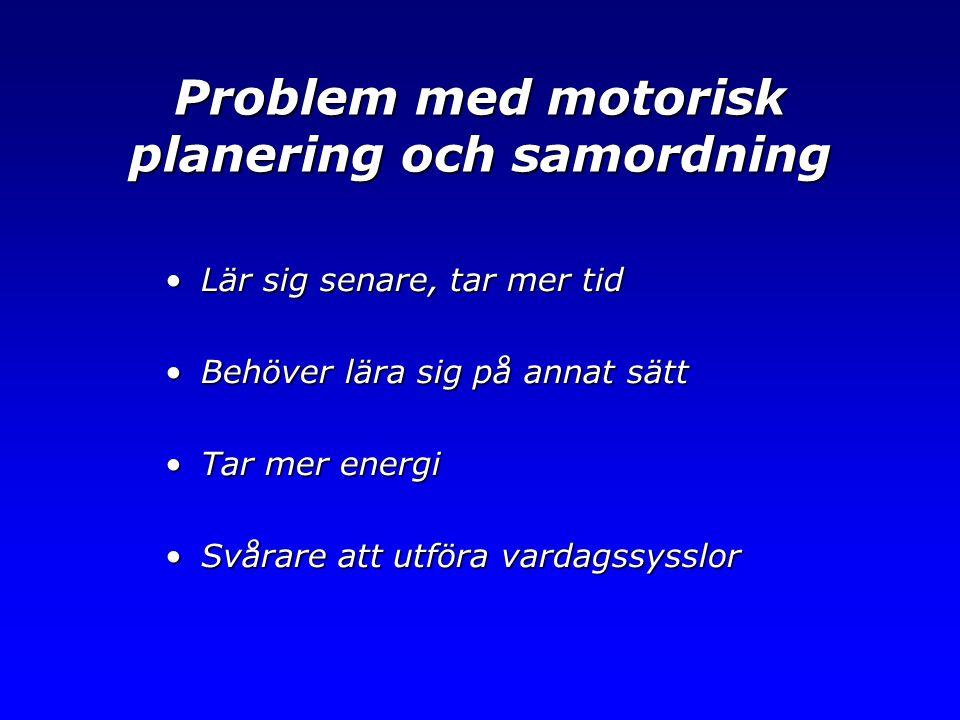 Problem med motorisk planering och samordning