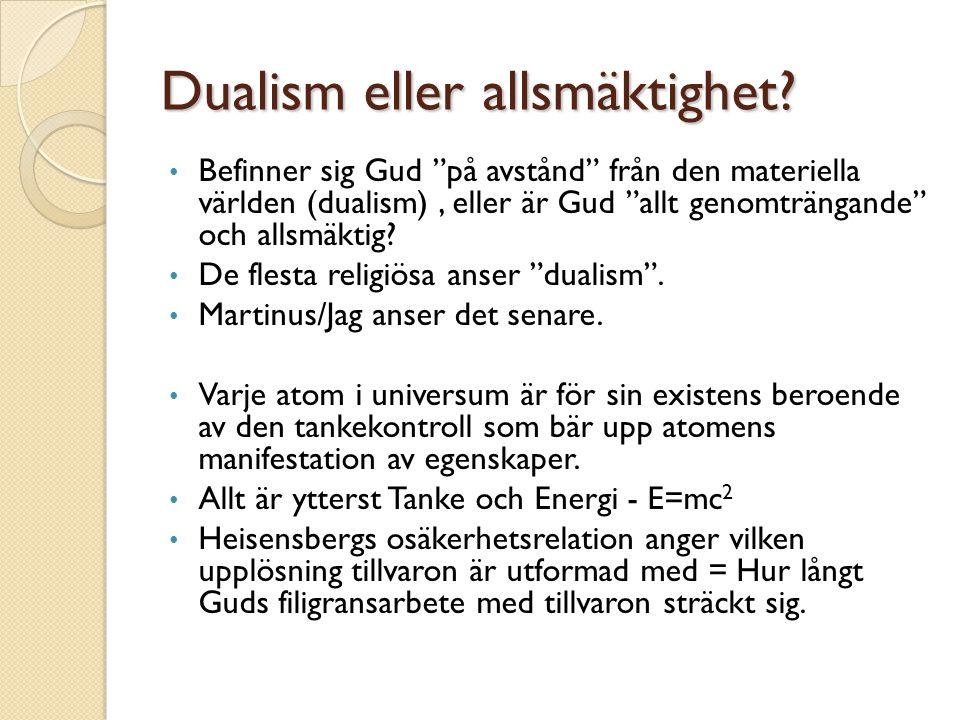 Dualism eller allsmäktighet