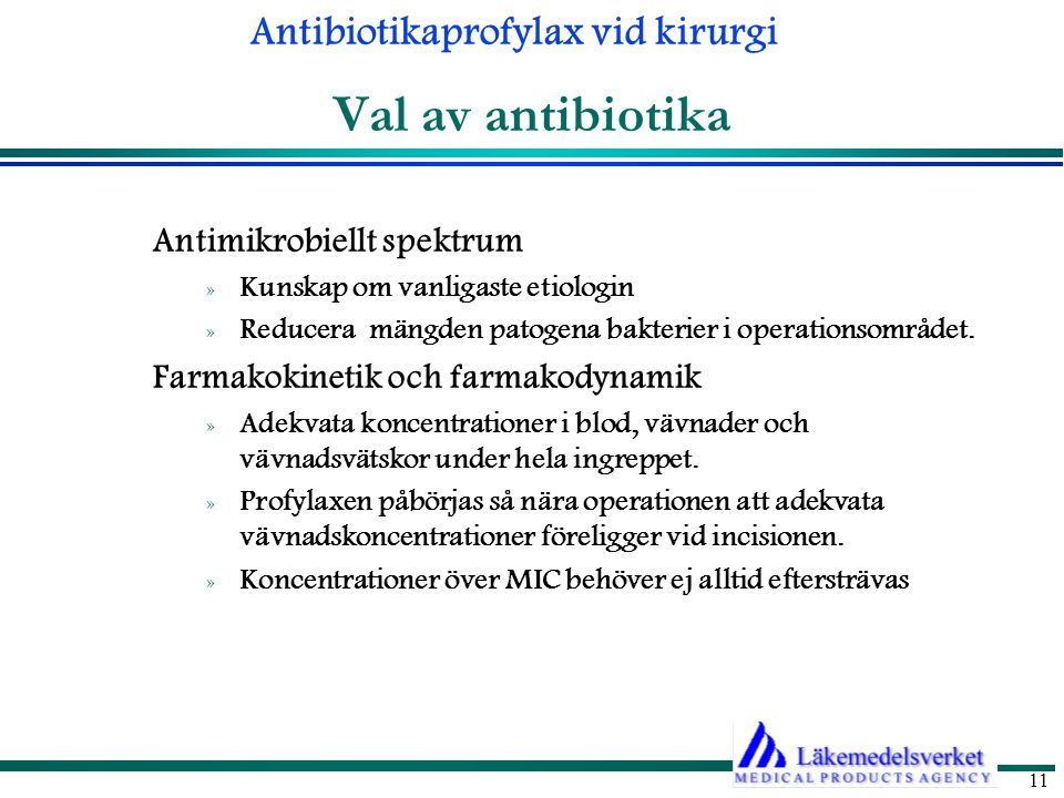 Val av antibiotika Antimikrobiellt spektrum