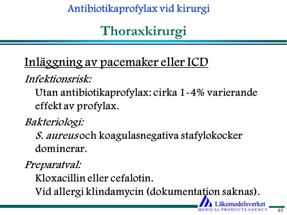 Thoraxkirurgi Inläggning av pacemaker eller ICD