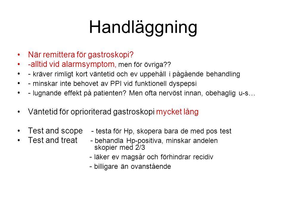 Handläggning När remittera för gastroskopi