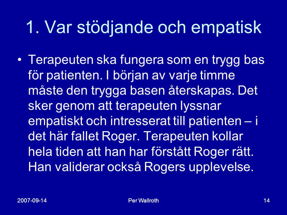 1. Var stödjande och empatisk
