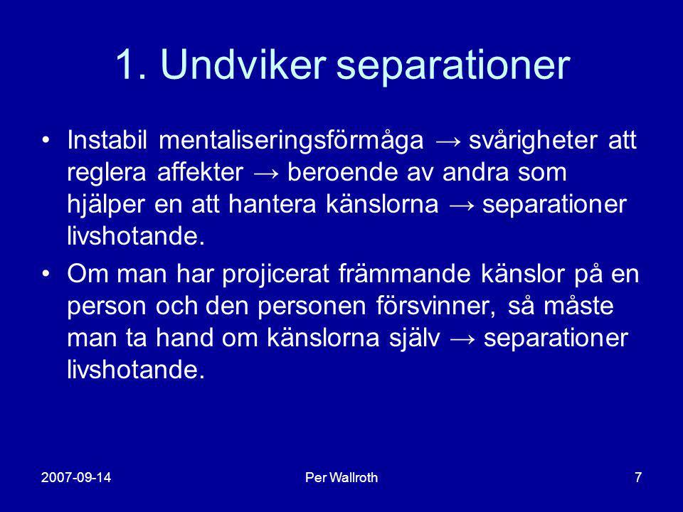1. Undviker separationer