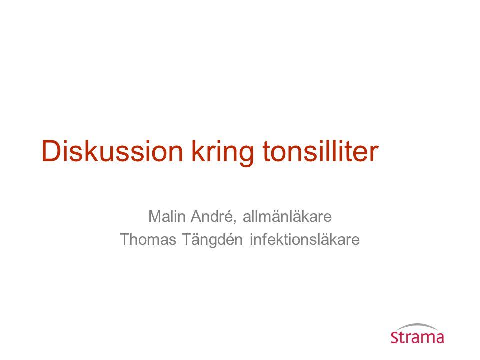 Diskussion kring tonsilliter