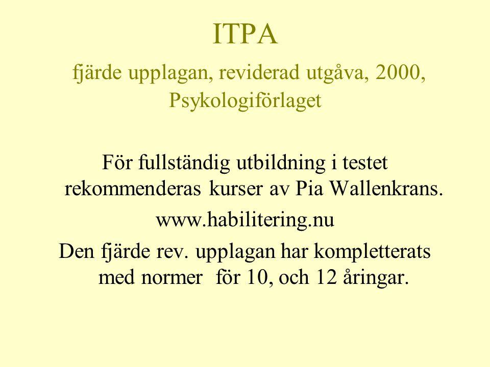 ITPA fjärde upplagan, reviderad utgåva, 2000, Psykologiförlaget