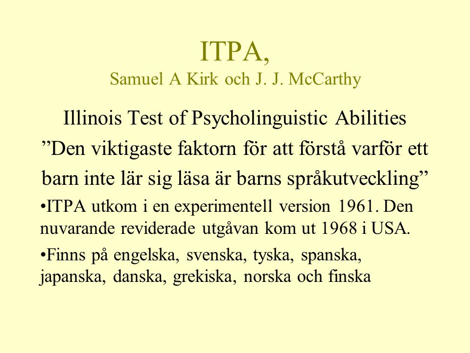 ITPA, Samuel A Kirk och J. J. McCarthy