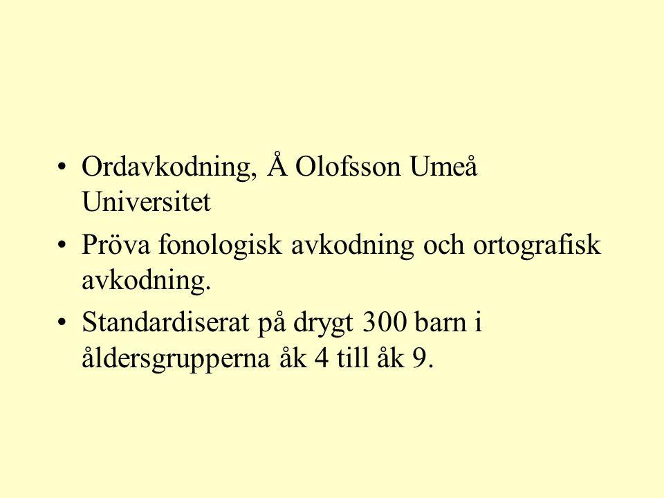 Ordavkodning, Å Olofsson Umeå Universitet