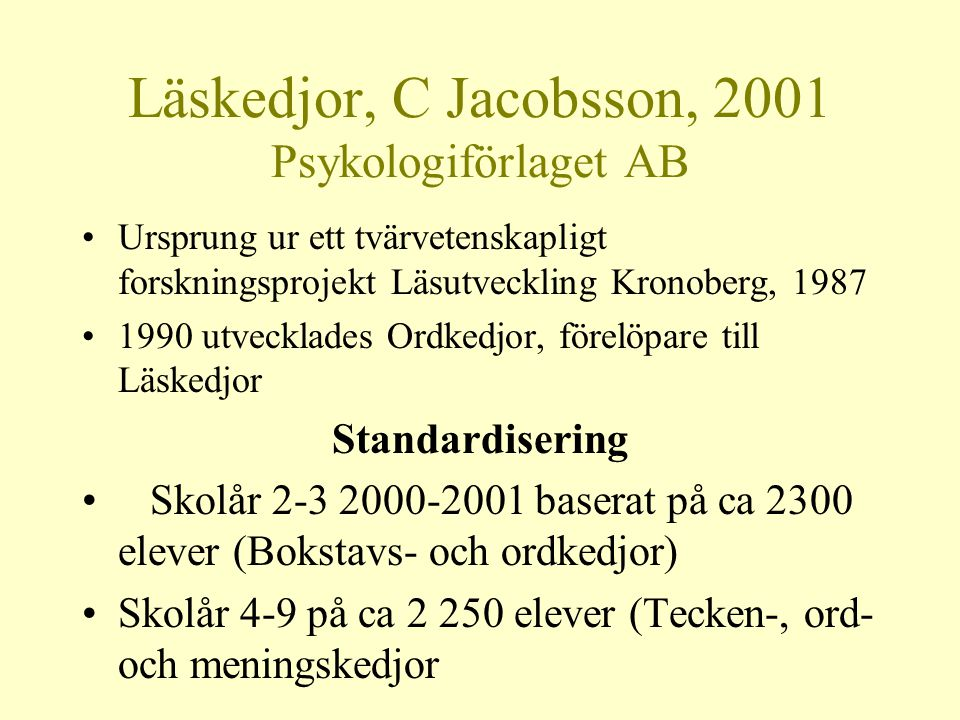 Läskedjor, C Jacobsson, 2001 Psykologiförlaget AB