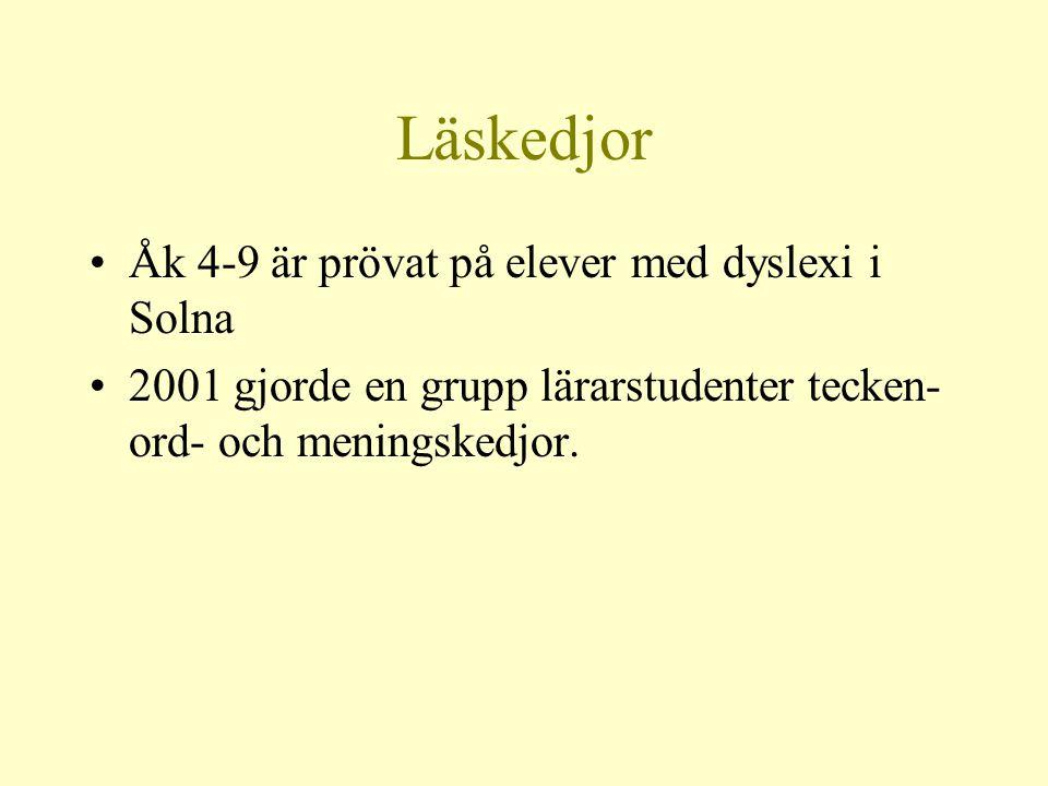 Läskedjor Åk 4-9 är prövat på elever med dyslexi i Solna