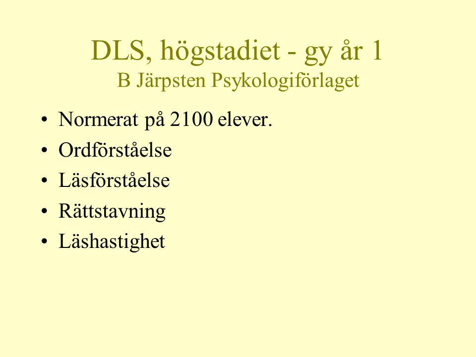 DLS, högstadiet - gy år 1 B Järpsten Psykologiförlaget