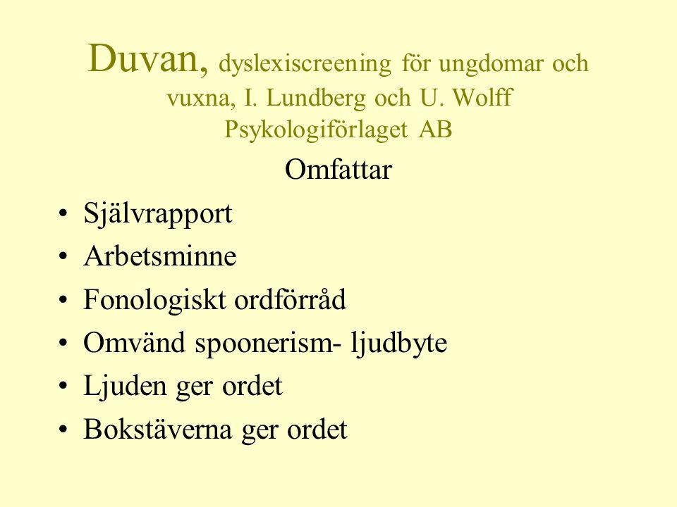 Duvan, dyslexiscreening för ungdomar och vuxna, I. Lundberg och U